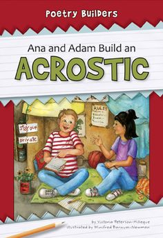 Ana and Adam an Acrostic (Poetry Builders) - perfect for Poetry Month! With help from family, they learn concepts related to writing acrostics, such as mesostich, telestich, and abecedarian poems. Creative writing exercises assist the reader in writing acrostic poems. This series can get young writers writing their own poems! Join in on the adventure as friends learn the basics of writing poetry and the use of rhyme, meter, alliteration, and other tools to write their own poems! PBK, HC…