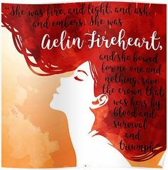 'Aelin Fireheart Quote' Poster by TheYABookaholic Strength Bible Quotes, Tattoo Quotes About Strength, Throne Of Glass Quotes, Throne Of Glass Series, Parenthood Quotes, Crown Of Midnight, Empire Of Storms, Sarah J Maas Books, Dog Books