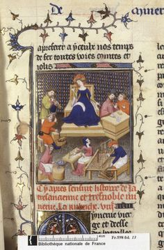 Workers in an illustration of Minerva (fol. 13), and Turia hides her husband (fol. 123v), in Boccaccio's De mulieribus claris (BNF Fr. 598), beginning of the 15th century, Larsdatter.com