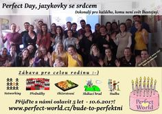 Den v zahradě Jazykovky se srdcem protkaný pestrým a hodnotným programem (Plzeň)    Datum 10. 06. 2017 od 11:00 do 16:45    Webové stránky >>> https://plzen.cz/firma/jazykova-skola-perfect-world-1933/?page=kalendar-udalosti#ku8673