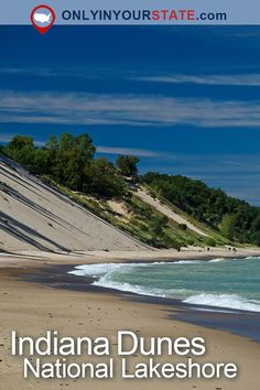 Travel | Indiana | Dunes | National Park | State Parks | Attractions | Natural Wonders | Nature | Adventures | Outdoors | Scenic Hikes | Trails | Hiking | USA | Places To Visit | Day Trips | Hidden Gems