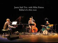 ▶ Mike Patton with Jamie Saft Trio - Ballad of a thin man - YouTube