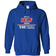 Its a SELF Thing, You Wouldnt Understand! - #flannel shirt #embellished sweatshirt. GUARANTEE  => https://www.sunfrog.com/Names/Its-a-SELF-Thing-You-Wouldnt-Understand-bxcibcwxjv-RoyalBlue-9674875-Hoodie.html?id=60505