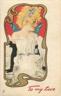 TO MY LOVE girl in white dress & long black gloves sits facing front looking right, in ornate gilt border
