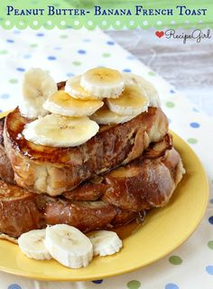 Peanut Butter- Banana French Toast drizzled with honey - RecipeGirl.com