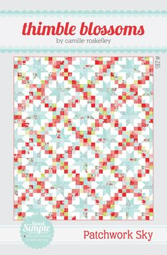I love the colors of this quilt.Patchwork Sky quilt pattern by Camille Roskelly for Thimble Blossom This listing is for a quilt pattern that is jelly roll friendly. it will finish at 84 inches Affiliate ad Nancy Zieman, Quilting Tutorials, Quilting Projects, Quilting Ideas, Sewing Projects, Sewing Ideas, Beginner Quilting, Modern Quilting, Patchwork Quilting