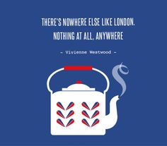 Quote about London City Quotes, All Or Nothing, London Calling, Its A Wonderful Life, Best Quotes, Awesome Quotes, Way Of Life, London City, Vivienne Westwood