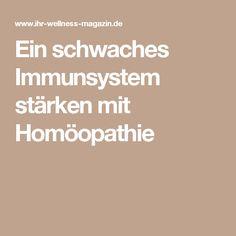 Ein schwaches Immunsystem stärken mit Homöopathie
