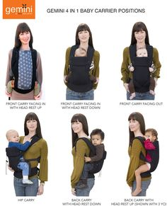 Four positions, one carrier:   1) Front facing in  2) Front facing out  3) Hip carry  4) Back carry