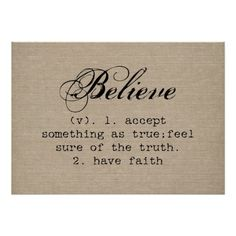 """""""Believe"""" dictionary definition on a vintage faux burlap linen paper rustic chic background graphic poster."""