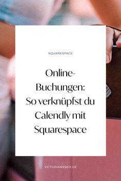 Termine online vereinbaren: Mit der Calendly App kannst du direkt auf deiner Website Termine mit Kunden vereinbaren! In meinem Tutorial zeige ich dir, wie du Calendly mit deiner Squarespace Website verknüpft und wie du das Tool am besten für dein Business designst! Calendly funktioniert wie ein Online Terminkalender und wird dir dein Business als Berater, Coach, Dienstleister enorm erleichtern! Absolute Empfehlung für dieses Produktivitätstool in Verbindung mit Squarespace!