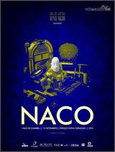 """Concerto: """"NACO"""" > 13 Setembro 2013 - 22h00 @ Espaço Nova Geração, Vale de Cambra #ValeDeCambra"""
