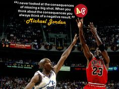 """""""I never looked at the consequences of missing a big shot. When you think about the consequences you always think of a negative result."""" - #MichaelJordan"""