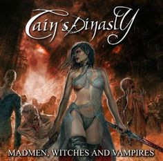 Cain's Dinasty (Spain) - [2010] Madmen, Witches And Vampires {Power Metal}