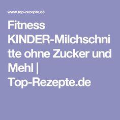 Fitness KINDER-Milchschnitte ohne Zucker und Mehl | Top-Rezepte.de