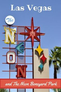 A visit to The Neon Boneyard Park in Las Vegas to discover the iconic neon signs and the history of Vintage Vegas