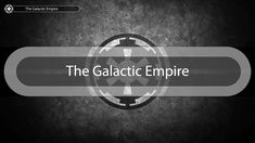 The Galactic Empire banner