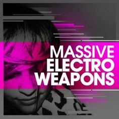 Massive Electro Weapons FOR Ni MASSIVE-MAGNETRiXX, Weapons, NMSV, Massive, MAGNETRiXX, House, Electro House, Electro, Magesy.be