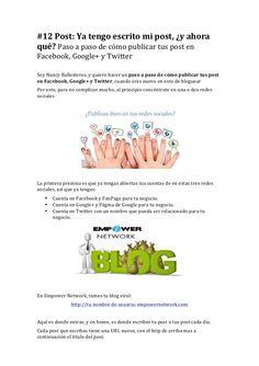 II) Paso a paso de como publicar en facebook, en  google+ y en Twitter by #nancyballesterosen for #empowernetwork y #lazymillionaires #comopublicar #publicarcontenido I Fails, Internet, Marketing, Facebook, Twitter, Google, Step By Step, Make Mistakes