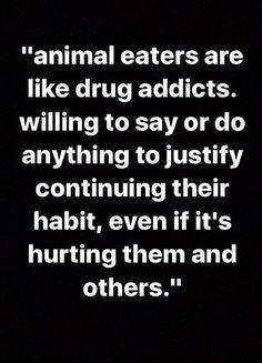 Hadn't heard this one Vegetarian Quotes, Vegan Quotes, Vegan Vegetarian, Vegan Facts, Vegan Memes, Reasons To Be Vegan, Vegan Marshmallows, Why Vegan, Vegan Animals