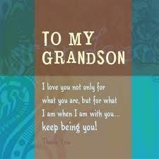 Discover and share By About Grandsons Grandma Quotes. Explore our collection of motivational and famous quotes by authors you know and love. Grandson Quotes, Quotes About Grandchildren, Birthday Quotes For Grandson, Grandkids Quotes, Birthday Verses, Birthday Wishes, Birthday Gifts, Great Quotes, Me Quotes