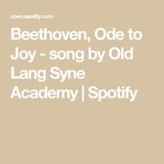 Beethoven, Ode to Joy - song by Old Lang Syne Academy   Spotify