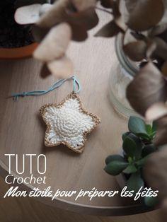 Mon étoile au crochet pour bien préparer Noël - Tuto