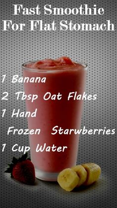 Fast Smoothie for Flat Stomach - 8 Essential Tips, Exercises and Recipes for Getting a Flat Belly
