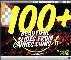 100+ Best Slides from Cannes Lion 2011