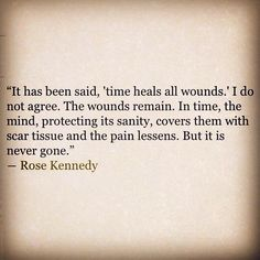 grief, loss, quote, rose kennedy