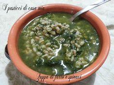 Zuppa di farro e spinaci Dolce, Palak Paneer, Chowder, Italian Recipes, Broccoli, Soups, Vegan, Cooking, Ethnic Recipes