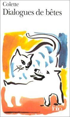 Extraits choisis de conversations entre Toby-Chien et Kiki-La-Doucette...  par Colette