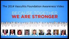 Vasculitis Awareness Month:  The 2014 Vasculitis Foundation Awareness Video