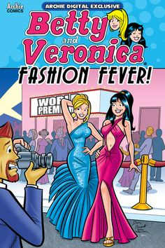 Betty & Veronica: Fashion Fever! Riverdale's famous BFFs are putting on a fashion show-- just for YOU! Betty and Veronica are the couture queens of Riverdale High, and they're showing it off again. Join Betty, Veronica, Archie and the whole chic crew from Riverdale for a 130+ page Digital Exclusive celebration of fashion trends both new and old. And don't miss a magical appearance from the always stylish Sabrina The Teenage Witch!