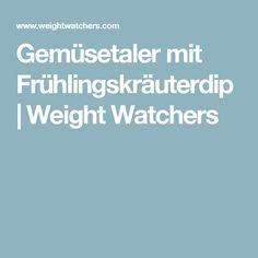 Gemüsetaler mit Frühlingskräuterdip | Weight Watchers