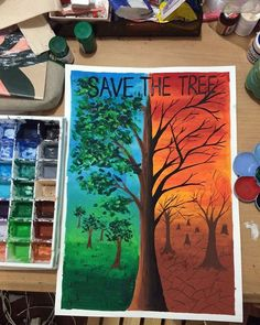 Save the tree :) [ poster colour ] poster color painting, bad painting, Bad Painting, Poster Color Painting, Poster Colour, Save Earth Drawing, Nature Drawing, Poster Competition, Drawing Competition, Save Environment Posters, Environment Painting