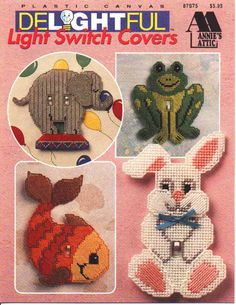 Plastic Canvas Patterns Add a little whimsy to your childs bedroom, playroom or nursery with these delightful Light Switch Covers 9 design for Plastic Canvas Annies Attic, Pub. in 1994 Includes Elephant Frog Fish Bunny Bear Cat Dinosaur Butterfly Lion Plastic Canvas Books, Plastic Canvas Stitches, Plastic Canvas Crafts, Plastic Canvas Patterns, Switch Plate Covers, Switch Plates, Bunny And Bear, Lighted Canvas, Needlepoint Patterns
