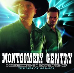 Something to Be Proud Of, a song by Montgomery Gentry on Spotify