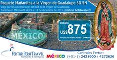 En diciembre 2015 viaje a México para la peregrinación a la Basílica Catedral de Nuestra Señora de Guadalupe 6 días 5 noches