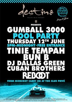 Gumball 3000 Pool Party / Destino