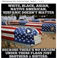 And you better stand up to salute them and the flag.