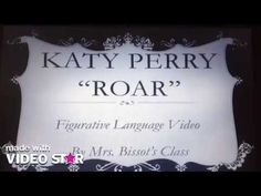 This is great!  Katy Perry's Roar Figurative Language also figurative language in movies