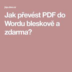 Jak převést PDF do Wordu bleskově a zdarma? Pc Mouse, Internet, Wifi, Milan, Youtube, Technology, Youtubers, Youtube Movies