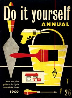 Financial times erwin fabian 1955 illustration pinterest your everyday guide to diy jobs around the house 1959 solutioingenieria Image collections