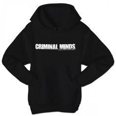 Criminal Minds Hoodie... love this hoodie!