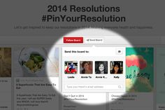 Share your #PinYourResolution boards with friends!
