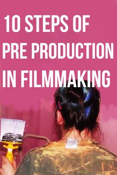 10 steps of pre production in film . A look at the stages I took whilst making…