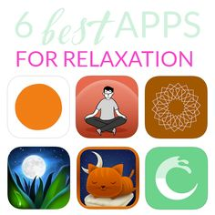 6 Best Apps for Relaxation
