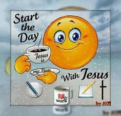 Start The Day With Jesus morning good morning morning quotes good morning quotes morning quote good morning quote cute good morning quotes religious good morning quotes Quotes Arabic, Jesus Christus, Encouragement, Morning Greeting, Lord And Savior, Start The Day, Good Morning Quotes, Morning Sayings, Morning Memes