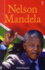 FR-NF DAY - Nelson Mandela - L'histoire détaillée de la vie de Mandela - son enfance à la campagne, son appartenance au ANC, sa lutte contre l'apartheid, son entrée dans la clandestinité en tant que « Mouron noir », ses vingt-sept années de prison, et enfin sa nomination de premier président noir d'Afrique du Sud ... (http://www.librairiedurance.fr/9781409583752-nelson-mandela-katie-daynes/#)